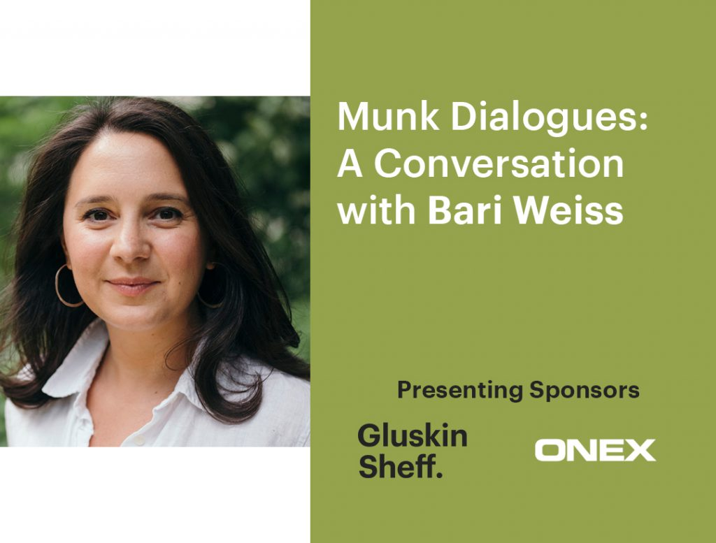 Munk Dialogues: A conversation with Bari Weiss